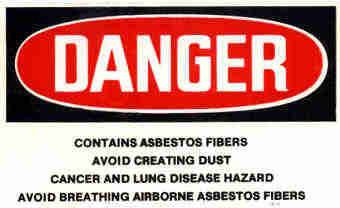 Asbestos danger sign.